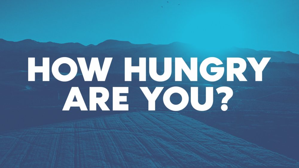 How Hungry Are You?
