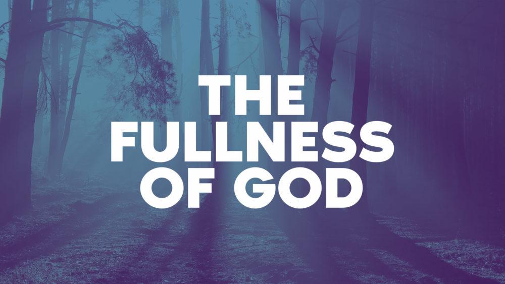 The Fullness of God Image