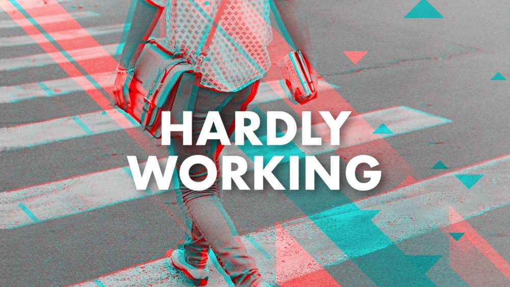 Hardly Working Image