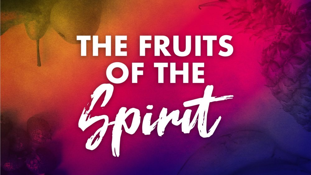 The Fruits of the Spirit Image