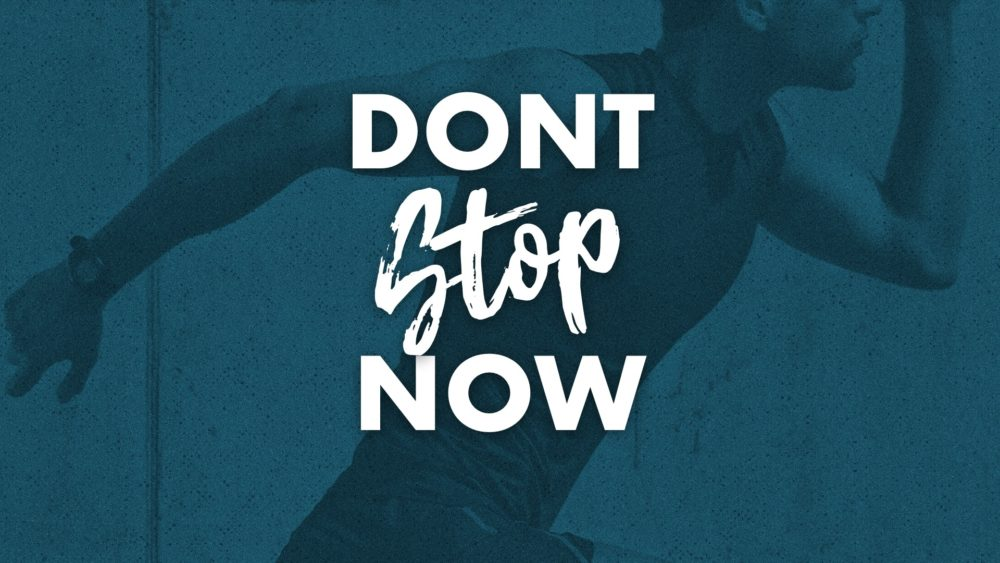 Don't Stop Now Image