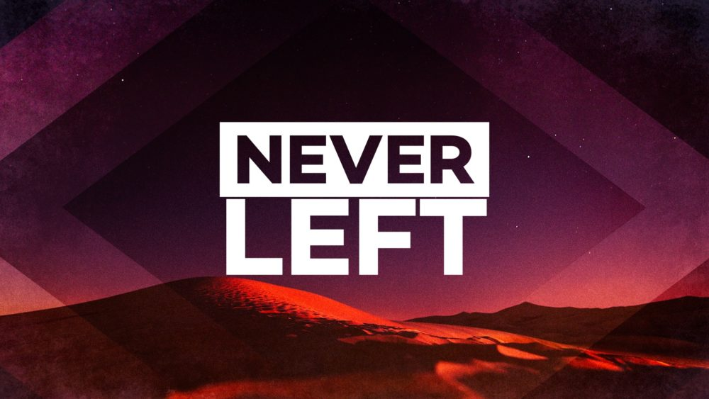 Never Left Image
