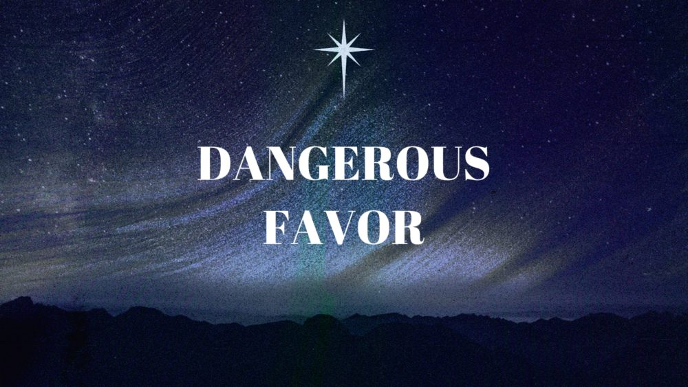 Dangerous Favor Image