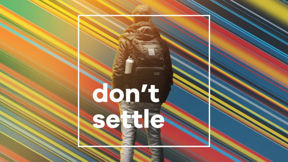Don't Settle Image