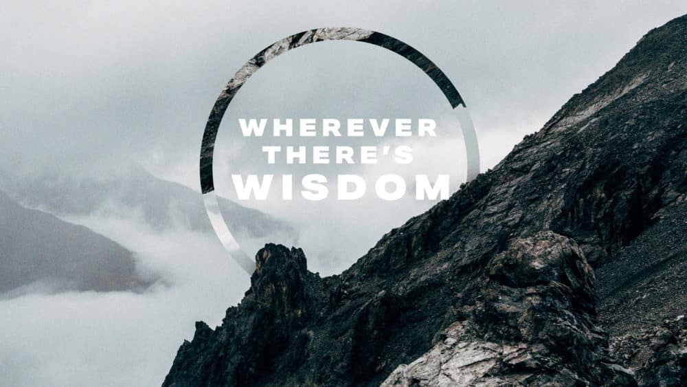 Wherever There's Wisdom Image