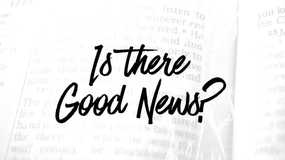 Is There Good News? Image