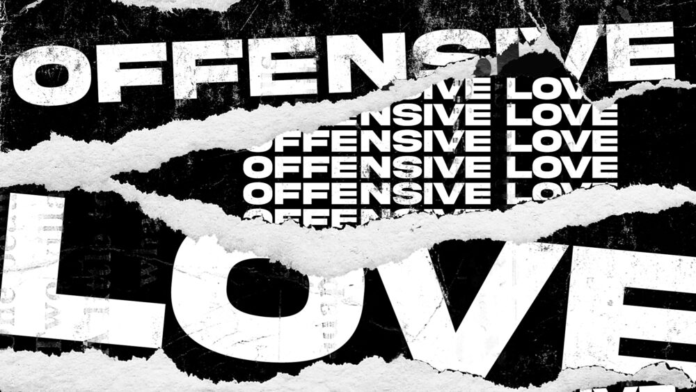 Offensive Love Image