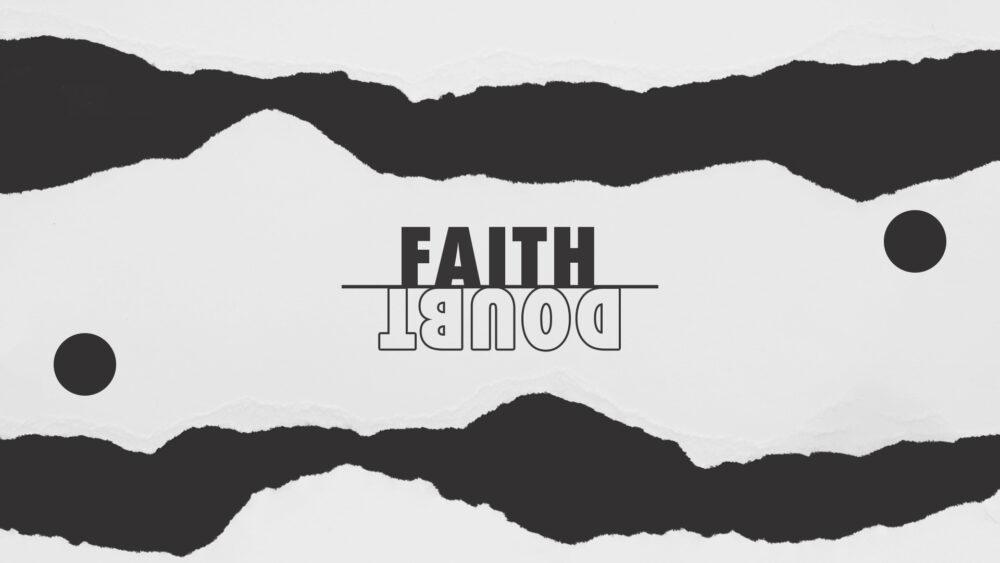 Faith Over Doubt